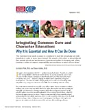 Integrating Common Core and Character Education: Why It Is Essential and How It Can Be Done