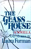 The Glass House, Laura Furman, 0670341797