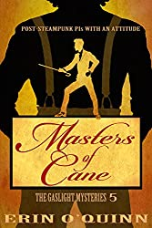 Masters of Cane (Gaslight Mysteries 5) (The Gaslight Mysteries)