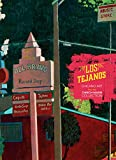 Los Tejanos: Chicano Art from the Cheech Marin Collection
