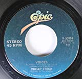 CHEAP TRICK 45 RPM VOICES / THE HOUSE IS ROCKIN'