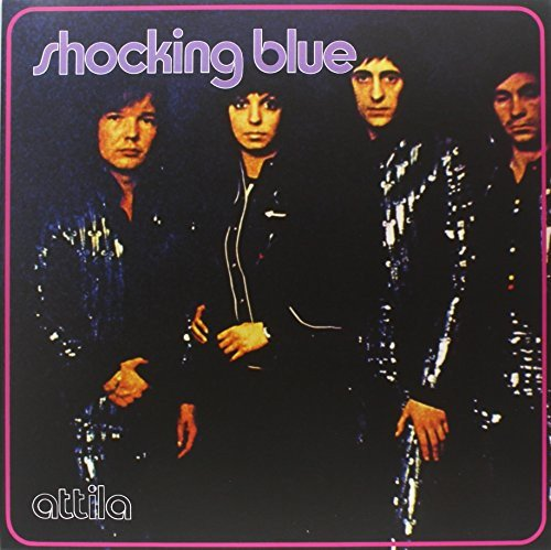 Shocking Blue - Attila (180 Gram Vinyl, Bonus Tracks)
