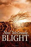 Blight, Noel McCready, 1849611912