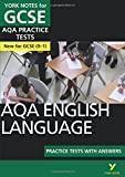 AQA english language practice tests with answers (York Notes)