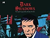 img - for Dark Shadows the Complete Newspaper Strips book / textbook / text book