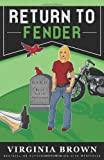 Return to Fender (Blue Suede Mysteries)
