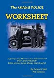 The Miami Police Worksheet, Phil Doherty, 1479722782