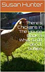 There's Chickens In The House Book 3 What to do about bullies