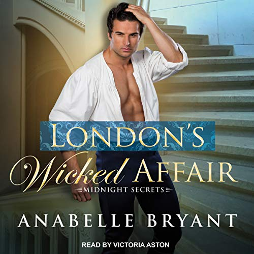 London's Wicked Affair: Midnight Secrets, Book 1