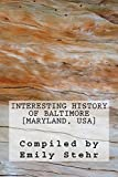 Interesting History of Baltimore [Maryland, USA]