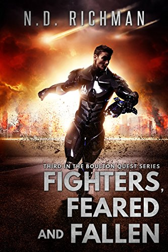 Fighters, Feared and Fallen: Third in the Boulton Quest Series