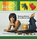 Recetas y Reflexiones de una Gourmet Zurd, Rosa Elena Domínguez Del Olmo, 1463333358