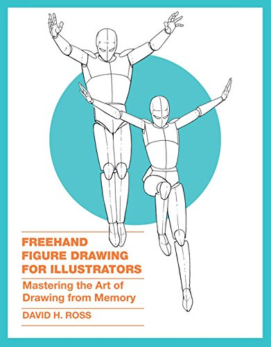 Freehand Figure Drawing for Illustrators: Mastering the Art of Drawing (Art Animation Drawing)