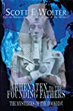 Akhenaten to the Founding Fathers: The Mysteries of the Hooked X