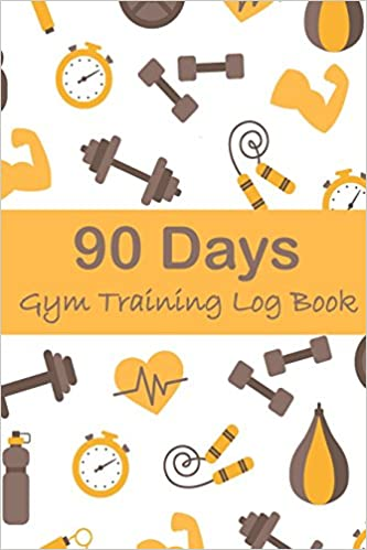 90 days gym training log book fitness journal workout and progress