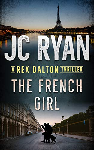 Pdf Thriller The French Girl: A Rex Dalton Thriller