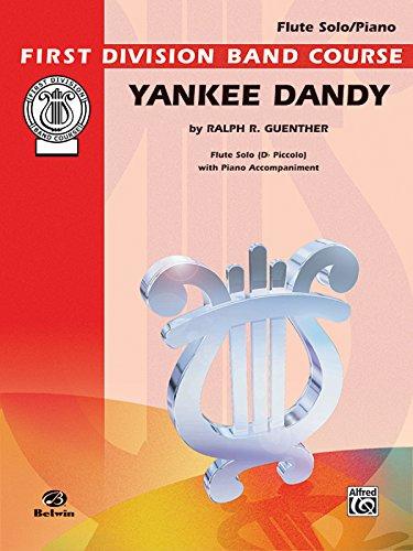 Yankee Dandy: Includes D-flat Piccolo Part, Part(s)
