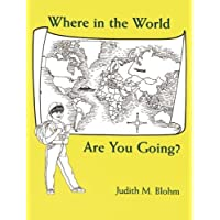 Where in the World Are You Going?