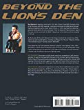 Beyond the Lions Den: The Life, The Fights, The Techniques