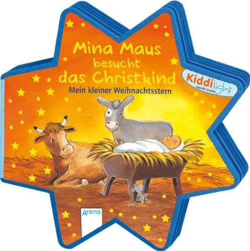 Mina Maus besucht das Christkind: Mein kleiner Weihnachtsstern