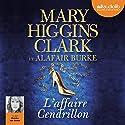 L'affaire Cendrillon (Laurie Moran 1) | Livre audio Auteur(s) : Mary Higgins Clark, Alafair Burke Narrateur(s) : Marcha Van Boven