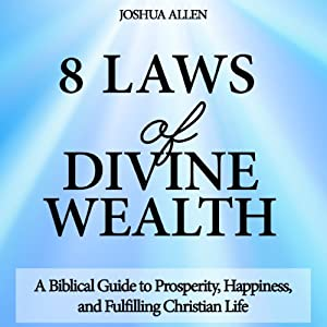 8 Laws of Divine Wealth Audiobook