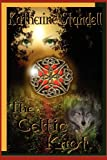 The Celtic Knot, Revised Edition, Katherine Standell, 0980225779