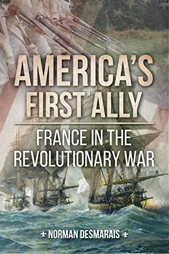 America's First Ally: France in the Revolutionary War