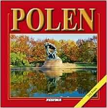 Polen. 241 Fotos (Polska wersja jezykowa): Rafal Jablonski