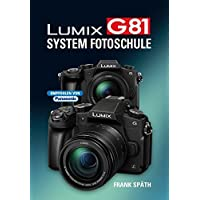 LUMIX G81  System Fotoschule