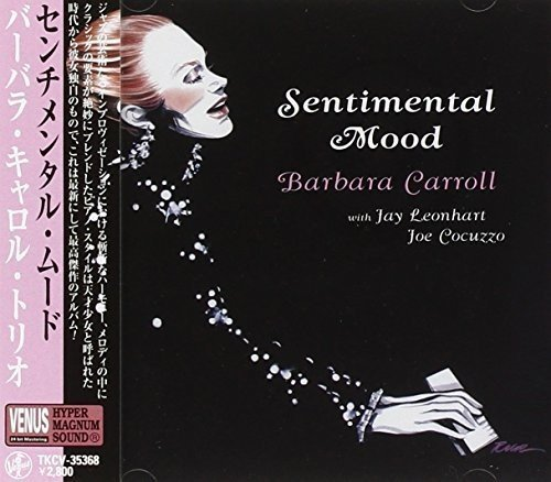 SACD : Barbara Carroll - Sentimental Mood (Japan - Import)