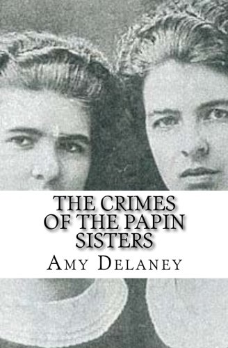 The Crimes of the Papin Sisters