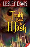 Truth Behind the Mask, Lesley Davis, 1602820295