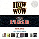 How to Wow with Flash, Colin Smith, 0321426495
