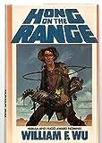Hong on the Range (Millennium Book)