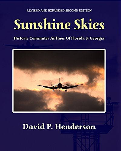 (Sunshine Skies: Historic Commuter Airlines Of Florida And Georgia )