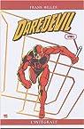 Daredevil par Frank Miller - L'intégrale, tome 1 : L'intégrale 1981 par Miller