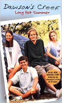 Long Hot Summer (Dawson's Creek, No. 1)