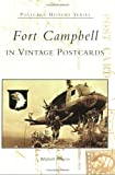Fort Campbell in Vintage Postcards, Billyfrank Morrison, 073851828X