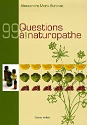 99 Questions à une naturopathe