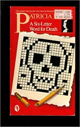 A six letter word for death amazon patricia moyes a six letter word for death amazon patricia moyes 9780030056291 books expocarfo