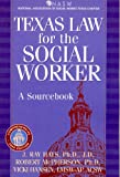 Texas Law for the Social Worker, Jay Ray Hays and Robert McPherson, 1886298211