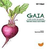 capa de Gaia, o Lado Oculto das Plantas. Tubérculos, Rizomas, Raízes e Bulbos
