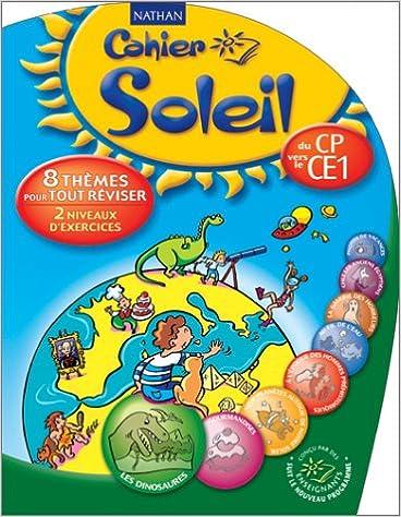 Livre Cahier Soleil : Du CP vers le CE1 pdf ebook