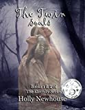 The Twin Souls: Books 1 & 2 of The Eternity Series
