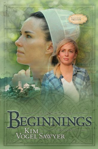 Beginnings (Sommerfeld Trilogy Book 2) by [Sawyer, Kim Vogel]