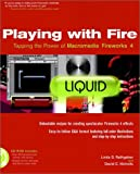 Playing with Fire: Tapping the Power of Macromedia? Fireworks? 4 (For Dummies)