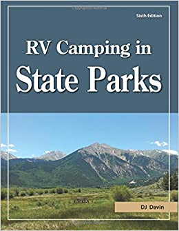 RV Camping In State Parks 6th Edition D J Davin 9781885464651 Amazon Books