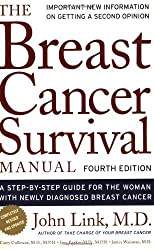 Breast Cancer Survival Manual by Link, John. (Holt Paperbacks,2007) [Paperback] 4th Edition