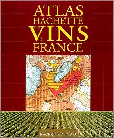 Lire un Atlas Hachette des vins de France pdf, epub ebook